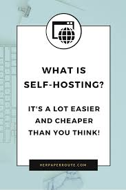 What Is Self-Hosting, Why It's Important And A Lot Easier And ... Web Hosting Is A Hosting Arrangement In Which Web Host Often An Affordable What Actually Cheap Webhosting The Best Provider Reviews Guide For Fding Black Friday Deals Youtube Bluehost Review 2017 Coupon Wordpress Comparison 2018 Singapore Hostinger Wordpress Auto 8 Cheapest Providers 2018s Discounts Included How To Choose Y2w Tech Revue 2014 Top Host For Websites Intsver Unlimited Cloud Vps And