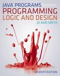 Java™ Programs to Ac pany Programming Logic and Design 7th