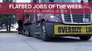 Flatbed Truck Driving Jobs Of The Week 3/26/18 - 4/1/18 - YouTube Flatbed Trucking Information Pros Cons Everything Else Company Union Delivery To Ny Nj Ct Pa Iron Horse Transport Jrc Truck Driver Jobs Sughton Inc What Are The Best Types Of Freight For A Rookie To Haul Zeller Ex Truckers Getting Back Into Need Experience Companies Facts You Want Know Fliphtml5 Image Kusaboshicom Specialized Mn Home Roane Transportation Long Shipping Driving Job In Beaver Falls Drive With Team Barber