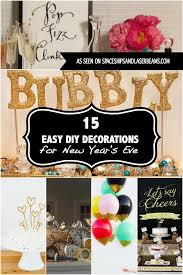 15 Easy DIY Decorations for New Year s Eve Party in 2017