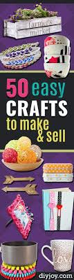 50 Easy Crafts To Make And Sell DIY Joy