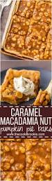 Libbys 100 Pure Pumpkin Pie Recipe by Caramel Macadamia Nut Pumpkin Pie Bars The Cookie Rookie