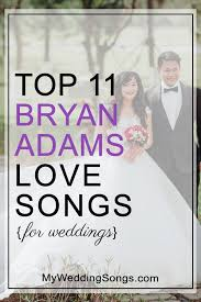 Bryan Adams Love Songs For Weddings