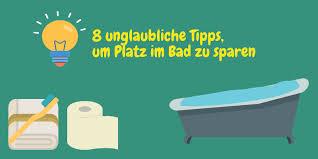 platz sparen im bad 8 unglaublich nützliche tipps