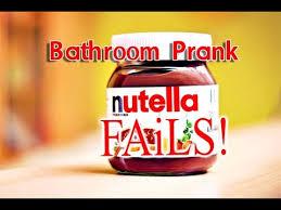 hilarious nutella bathroom prank fails youtube