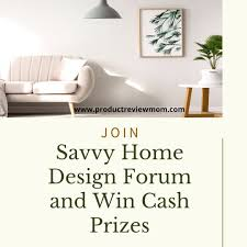 Home Design Forum Product Review Join Savvy Home Design Forum And Win