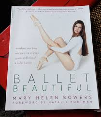 Aside From The Compelling Routines Author Mary Helen Bowers Who Incidentally Prepared Natalie Portman For Her Jaw Dropping Role In Black Swan 2010