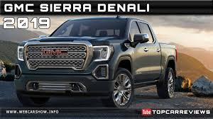 2019 GMC SIERRA DENALI Review Rendered Price Specs Release Date ... 2018 Gmc Sierra 1500 Pricing Features Ratings And Reviews Edmunds 2014 Denali Pairs Hightech Luxury Capability Truck For Sale Gmc 2015 Quick Look Youtube Used In Hammond Louisiana Dealership 2016 Slt Near Fort Dodge Ia Brand New For Sale Medicine Hat 2019 More Than A Pricier Chevrolet Silverado New 2500hd Billings Mt Vin 1gt12ney6kf168901 Gm Unveils Pickup Trucks Harlan All 2017 Vehicles Lift Flares Wheels Tires