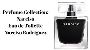 eau de toilette narciso rodriguez for perfume collection narciso eau de toilette narciso rodriguez