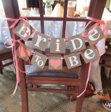 Bridal Shower Decoration Banner Bride To Be Chair Sign Small Wedding Garland Signage Rustic Decorations