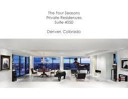 100 Four Seasons Residences Denver Private Suite 4050 By Adam Moore
