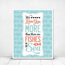 Nautical Nursery Decor We Love You More than there are Fishes in