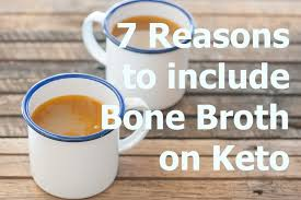 7 Reasons To Include Bone Broth In Your Keto Diet Recipe