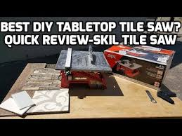 best tabletop tile saw diy skil tile saw review youtube