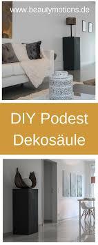 diy dekosäule podest selber machen beautymotions by