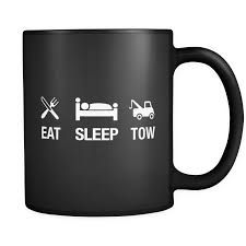 Eat Sleep Tow Black Mug - Funny Gift For Tow Truck Driver – OTZI Shirts Truck Life Is Rough Mug Gift For Truck Driver Funny Set Of 4 Drink Glasses Truckers Cb Radio Life Is Full Of Risks Driver Quotes Gift Basket A Or Boyfriend All The Essentials Trucker Embroidered Toilet Paper Trucker Mug 11oz 15 Oz Doublesided Print My Teacher Was Wrong Shirtalottee Ideas Your Favorite The Perfect For A Royalty Free Cliparts Vectors Key Ring Semi Usa Shirt Gifts Tshirt Women Only Strongest Become