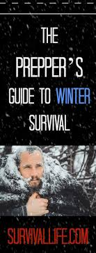 The Preppers Guide To Winter Survival