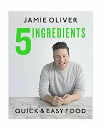 5 ingredients easy food by oliver 2019 hardcover