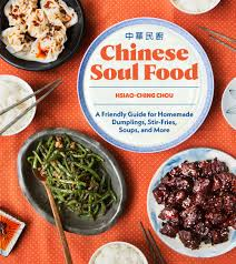 Chinese Soul Food For Beginners