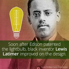 when it comes to lightbulbs inventor lewis latimer should come to