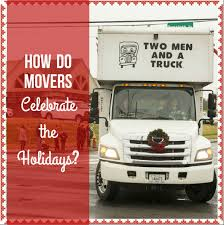 Holidays | Movers Who Blog In Nashville, TN Best Friends And Business Partners How Two Men And A Truck The Worlds Newest Photos By Two Men And Truck Charlotte Flickr A To Move With Kids Make Lasting Memories On Twitter Team Leads Miles Scott Have Prize Movers Who Blog In Nashville Tn Tmtchicago Cost Guide Ma Brentwood Page 9 Care Valueflex Hashtag