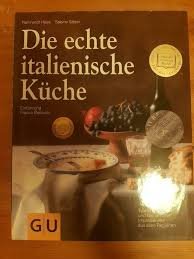 kochbuch rezepte die echte italienische küche