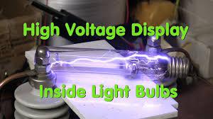 high voltage display inside light bulbs