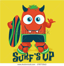 Monster Graphic Design With A Surfs Up Slogan Artwork For Kids Wear And Poster Business
