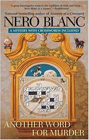 another word for murder crossword mysteries nero blanc