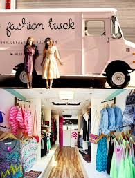 Make Rooms Food Trucks Mobile Fashion Shops Have Hit The Streets ...
