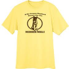 my german shepherd funny novelty t shirt ebay