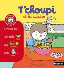 livre de cuisine enfant thierry courtin t choupi et la cuisine autocollants liyah fr
