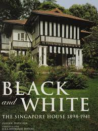 100 Singapore House Black And White The 18981941 Julian