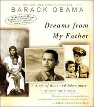 Dreams From My Father A Story Of Race And Inheritance