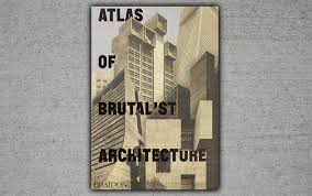 100 Nathan Good Architect Atlas Of Brutalist Ure Reflects A Significant Change In