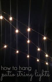 String Lights For Patio by Outdoor Style How To Hang Commercial Grade String Lights Blue I