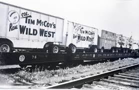100 Wild West Cars And Trucks The Circus Blog Col Tim McCoy 5