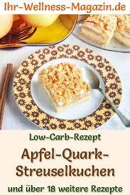 low carb apfel quark streuselkuchen mit zimt rezept ohne