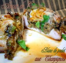 choumicha cuisine blancs de poulet farcis aux chignons de choumicha amour de cuisine