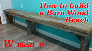 How To Build A Barn Wood Bench - YouTube How To Build A Rustic Barnwood Bench Youtube Reclaimed Wood Rotsen Fniture Round Leg With Back 72 Inch Articles Garden Uk Tag Barn Wood Entryway Dont Leave Best 25 Benches Ideas On Pinterest Bench Out Of Reclaimed Diy Gothic Featured In Mortise Tenon Ana White Benchmy First Piece Projects Barn Beam Floating The Grain Cottage Creations Old Google Image Result For Httpwwwstoutcarpentrycomreclaimed