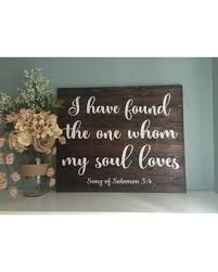 Rustic Wedding Decor Anniversary Gift AWIN I Have Found The One Whom My Soul Loves Song Of Solomon Bible Verse Sign