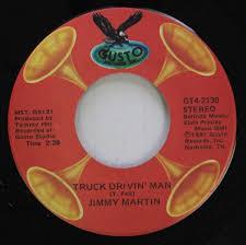 100 Truck Drivin Man Bluegrass 45 Jimmy Martin Widow Maker On Gusto