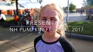 Pumpkin Festival Keene Nh 2017 by Pumpkin Fest 2017 Youtube