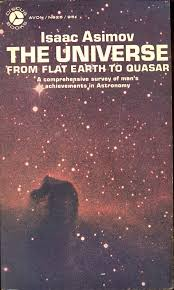 The Universe From Flat Earth To Quasar