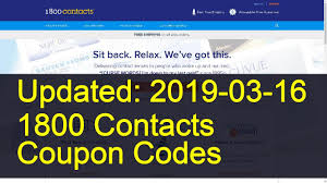 1800 Contacts Coupon Codes: 7 Valid Coupons Today (Updated: 2019-03-16) How To Use 1 800 Contacts Coupons And Promo Codes 2011 Complaint Counsels Corrected Proposed Fdings Of Fact Ez Contacts Coupon Code 2018 Wild Water West Deals Top 10 Punto Medio Noticias Rwco Coupon Order 1800contacts Best Starwood Resorts Nfl Game Pass Europe Code Opticontacts Retailmenot Lease Nissan Altima Vision Direct 25 Freecharge November Marley Lilly March Itunes Cards December The 8 Websites Contact Lenses Online In Free Pairs Waldo Daily Krazy Lady Shipping 1800 Orca Island Ferry
