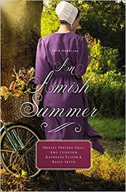 An Amish Summer Four Novellas Shelley Shepard Gray Amy Clipston Kathleen Fuller Kelly Irvin 9780718078843 Amazon Books