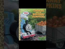The Runaway Pumpkin by New Thomas And Friends Book Thomas And The Runaway Pumpkin Youtube