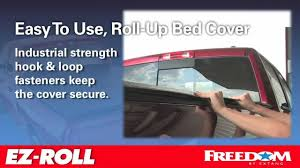 Roll Up Bed Cover by Freedom Ez Roll By Extang Youtube