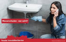 wasserschaden in mietwohnung wer muss zahlen fenske
