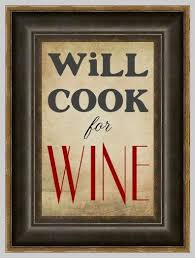 Will Cook For Wine Kitchen Art Print